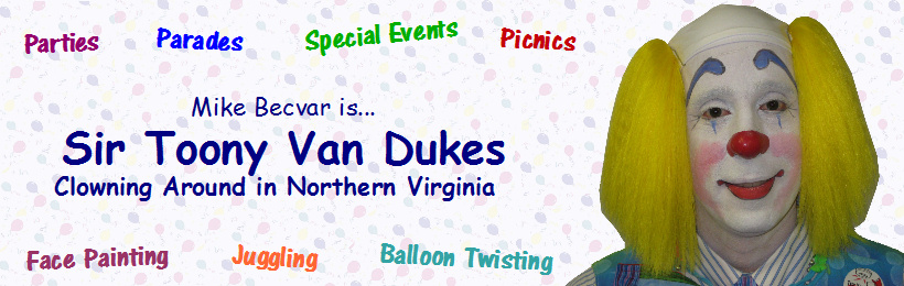 Sir Toony Van Dukes - Clowning Around in Northern Virginia